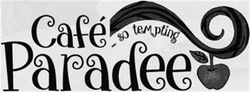 CAFÉ PARADEE ... SO TEMPTING
