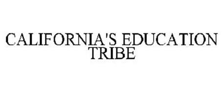 CALIFORNIA'S EDUCATION TRIBE