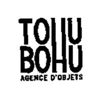 TOHU BOHU AGENCE D'OBJETS