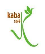 KABA CAFÉ K