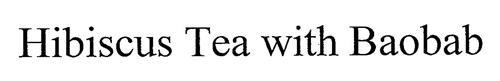 HIBISCUS TEA WITH BAOBAB
