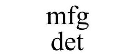 MFG DET
