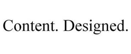CONTENT. DESIGNED.