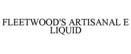 FLEETWOOD'S ARTISANAL E LIQUID