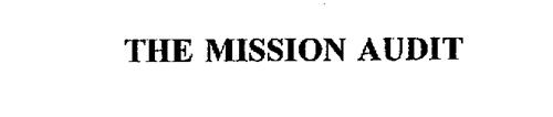 THE MISSION AUDIT