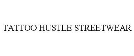 TATTOO HUSTLE STREETWEAR