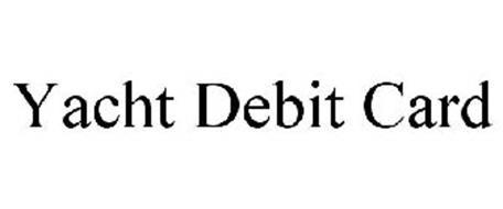 YACHT DEBIT CARD