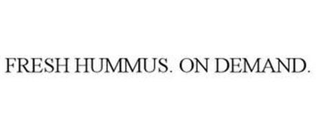 FRESH HUMMUS. ON DEMAND.