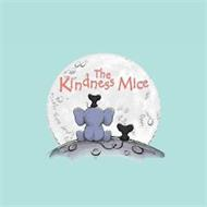 THE KINDNESS MICE