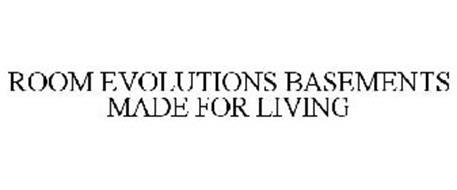 ROOM EVOLUTIONS BASEMENTS MADE FOR LIVING