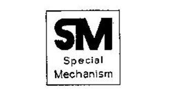 SM SPECIAL MECHANISM