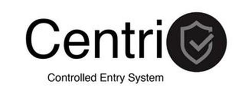 CENTRI CONTROLLED ENTRY SYSTEM