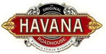 THE ORIGINAL HAVANA ROADHOUSE FAMOUS CUBAN SANDWICH