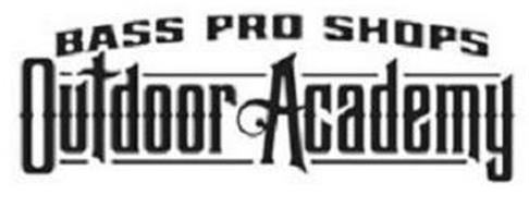 BASS PRO SHOPS OUTDOOR ACADEMY