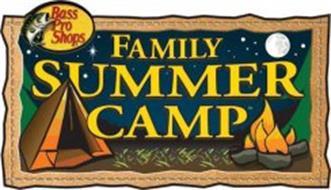 FAMILY SUMMER CAMP BASS PRO SHOPS