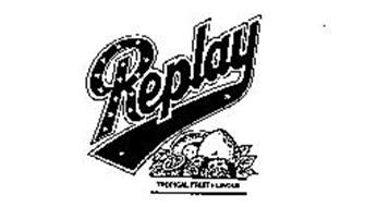 REPLAY TROPICAL FRUIT FLAVOUR