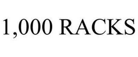 1,000 RACKS