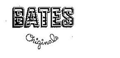 BATES ORIGINALS
