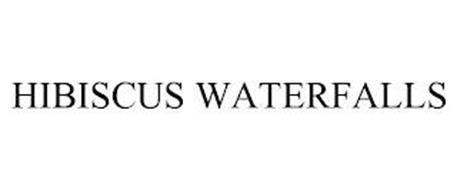 HIBISCUS WATERFALLS