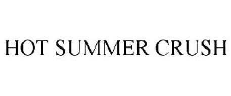 HOT SUMMER CRUSH