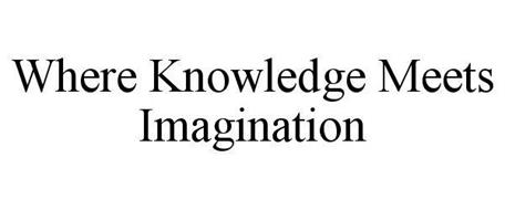 WHERE KNOWLEDGE MEETS IMAGINATION