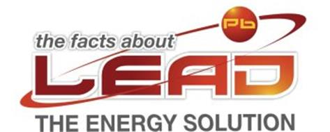 THE FACTS ABOUT LEAD THE ENERGY SOLUTION PB