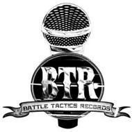 BTR BATTLE TACTICS RECORDS