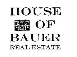 HOUSE OF BAUER REAL ESTATE