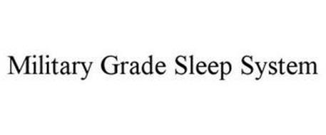 MILITARY GRADE SLEEP SYSTEM