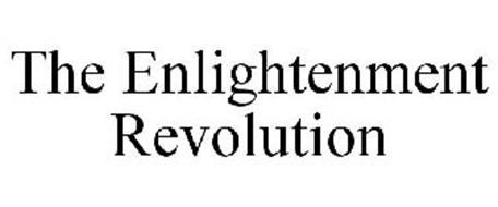 THE ENLIGHTENMENT REVOLUTION
