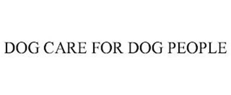 DOG CARE FOR DOG PEOPLE
