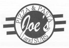JOE'S PIZZA & PASTA AND SUBS