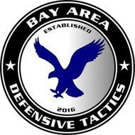 BAY AREA DEFENSIVE TACTICS ESTABLISHED 2016