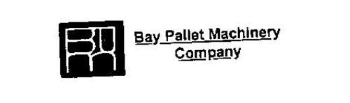 BAY PALLET MACHINERY COMPANY