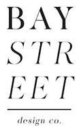 BAY STREET DESIGN CO.