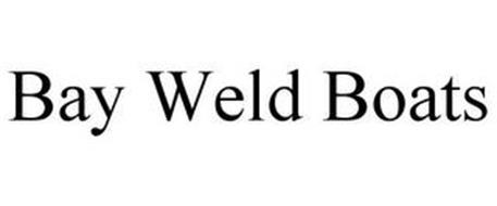 BAY WELD BOATS