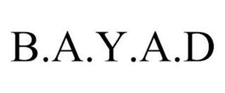 B.A.Y.A.D