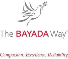 THE BAYADA WAY COMPASSION.EXCELLENCE.RELIABILITY.