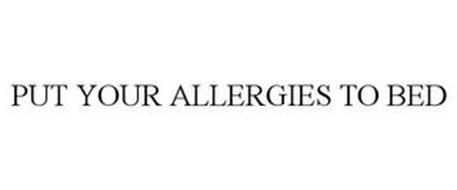 PUT YOUR ALLERGIES TO BED