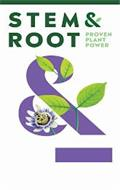 STEM & ROOT PROVEN PLANT POWER