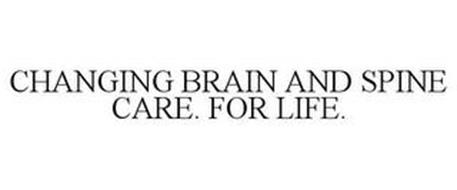 CHANGING BRAIN AND SPINE CARE. FOR LIFE.