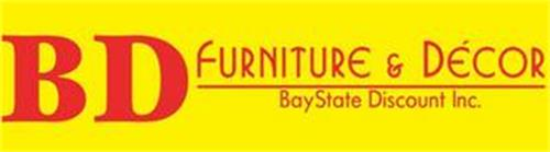 BD FURNITURE & DECOR BAYSTATE DISCOUNT INC.