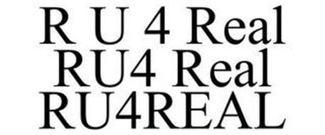 R U 4 REAL RU4 REAL RU4REAL