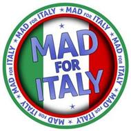 MAD FOR ITALY