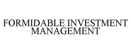 FORMIDABLE INVESTMENT MANAGEMENT