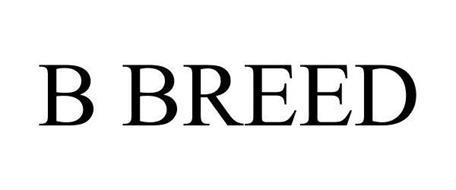 B BREED