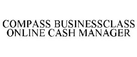 COMPASS BUSINESSCLASS ONLINE CASH MANAGER