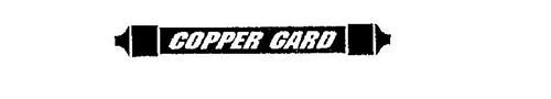 COPPER GARD