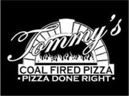 TOMMY'S COAL FIRED PIZZA PIZZA DONE RIGHT