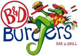 B&D BURGERS.